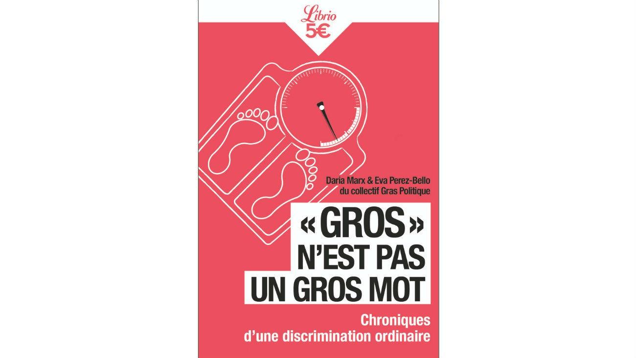« « Gros » n'est pas un Gros Mot » : manifeste féministe et queer contre la grossophobie