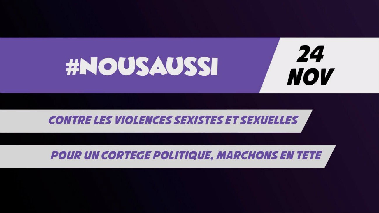 manifestation nous toutes violences sexistes et sexuelles 24 novembre 2018 appel politique collectifs associations cortege de tete radical nous aussi