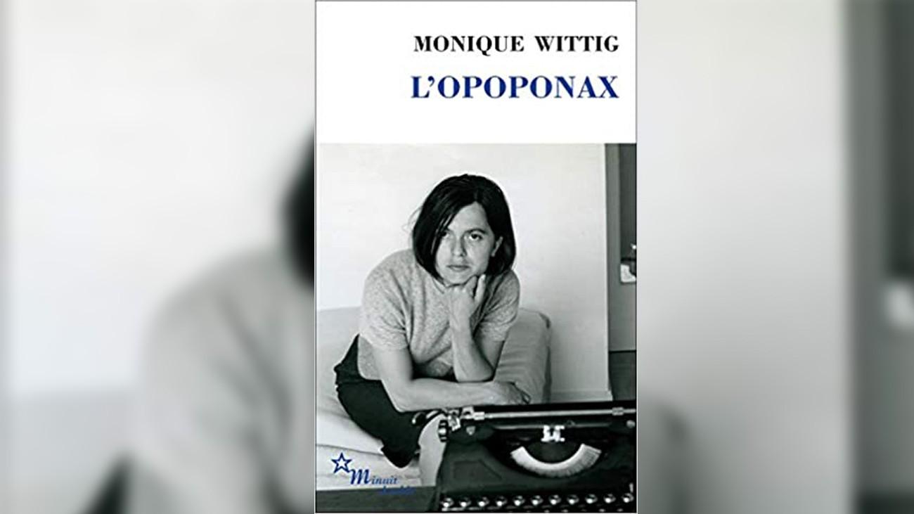 monique wittig opoponax