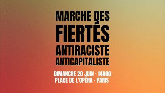 Une «Marche des Fiertés Antiraciste et Anticapitaliste» organisée à Paris dimanche 20 juin